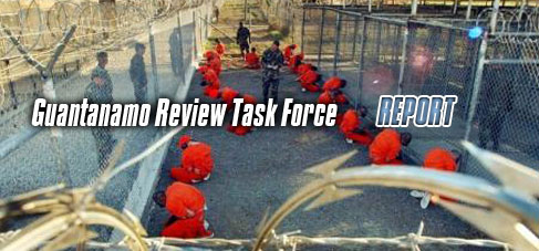 Guantanamo Review Task Force Report is out.
