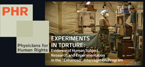 Human Experimentation at the Heart of Bush Administration's Torture Program