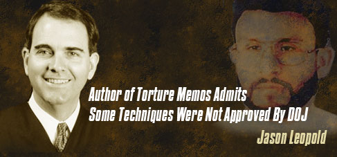 Author of Torture Memos Admits Some Techniques Were Not Approved By DOJ