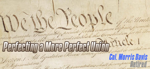 Col. Morris Davis-Perfecting a More Perfect Union